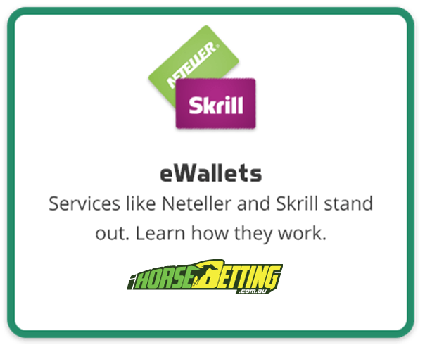 E Wallets as payment mode at online bookmaker for horse racing